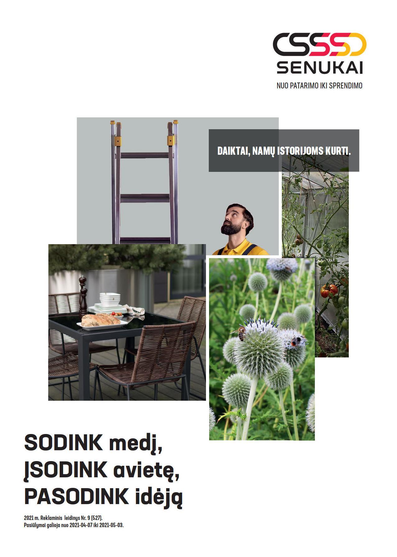 """SENUKAI leidinys Nr.9 """"SODINK medį, ĮSODINK avietę, PASODINK idėją"""" 2021.04.07 - 2021.05.03"""
